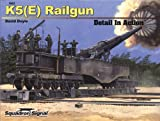 K5(E) Railgun - Detail in Action No. 2, David Doyle, 0897476352
