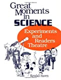 Great Moments in Science, Kendall F. Haven, 1563083558