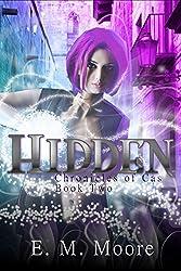 Hidden: A New Adult Urban Fantasy Novel (Chronicles of Cas Book 2)