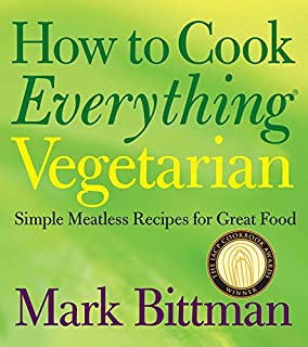 Food matters a guide to conscious eating with more than 75 how to cook everything vegetarian simple meatless recipes for great food forumfinder Image collections
