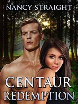 Centaur Redemption (Touched Series Book 4) by [Straight, Nancy]
