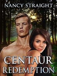 Centaur Redemption (Touched Series Book 4)