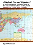 Global Travel Stories!, Bill Hakanson, 148484744X