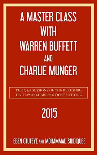 A Master Class with Warren Buffett and Charlie Munger 2015]()