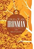 Tales of an Ironman, James D. Cook, 1491873450
