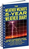 By Jim Duncan The Weather Wizard's 5-Year Weather Diary (Spi) [Spiral-bound]