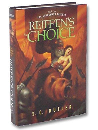 Reiffen's Choice: Book One of the Stoneways Trilogy