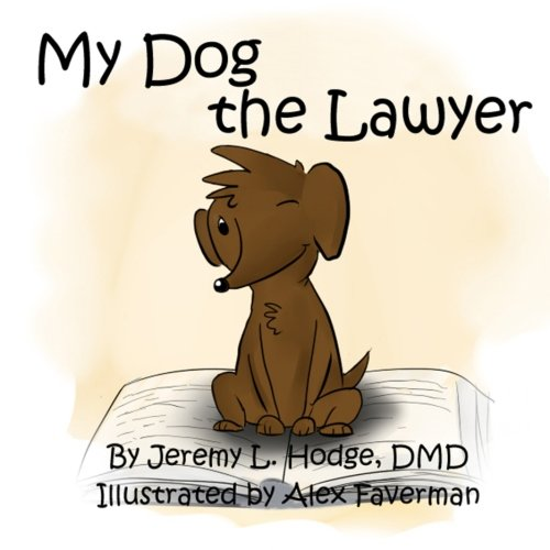 My Dog the Lawyer