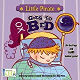 Little Pirate Goes to Bed, Lawrence Schimel, 1584765461