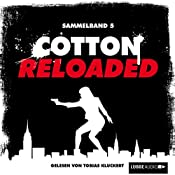 Cotton Reloaded: Sammelband 5 (Cotton Reloaded 13 - 15) | Linda Budinger, Peter Mennigen, Jürgen Benvenuti