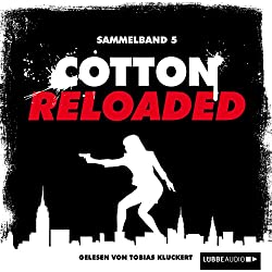 Cotton Reloaded: Sammelband 5 (Cotton Reloaded 13 - 15)