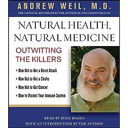 Natural Health, Natural Medicine