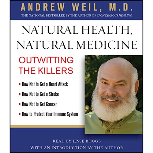 Natural Health, Natural Medicine: Outwitting the Killers Audiobook [Free Download by Trial] thumbnail