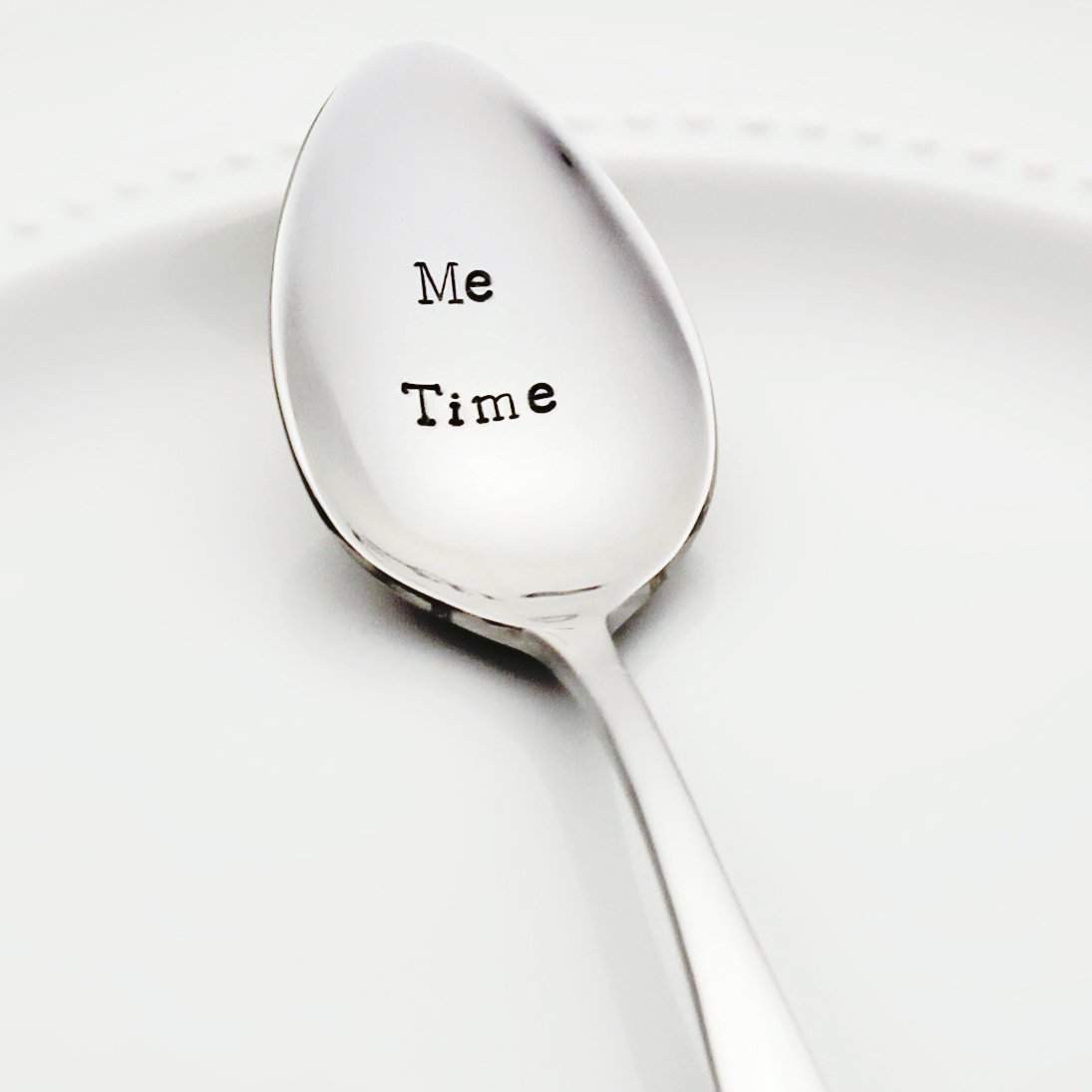 Me Time - Stainless Steel Stamped Spoon, Stamped Silverware - Unique Birthday Gift for Mom - Treat Yo Self - Self Care Mother's Day Gift for Her