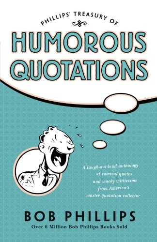 Phillips' Treasury of Humorous Quotations
