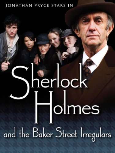 Sherlock Holmes & the Baker Street Irregulars (Part 1) (Sherlock Holmes And The Baker Street Irregulars)