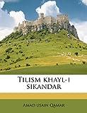 Tilism Khayl-I Sikandar, Amad Usain Qamar, 1149858524