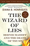The Wizard of Lies, Diana B. Henriques, 1250007437
