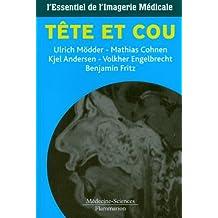 Tete et Cou: l'Essentiel de l'Imagerie Medicale