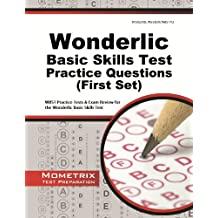 Wonderlic Basic Skills Test Practice Questions: WBST Practice Tests & Exam Review for the Wonderlic Basic Skills Test (First Set)