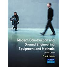 Modern Construction and Ground Engineering Equipment and Methods (2nd Edition)