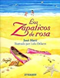 img - for Los Zapaticos De Rosa / Rosa's Little Shoes (Spanish Edition) by Jose Marti (1997-02-02) book / textbook / text book
