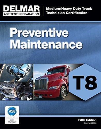 ASE Test Prep- T8 Preventive Maintenance (Delmar Learning's Test Preparation)