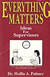 Everything Matters 9780967171333