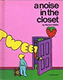 A Noise in the Closet, Richard Hefter, 0884700127