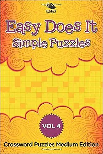 Book Easy Does It Simple Puzzles Vol 4: Crossword Puzzles Medium Edition