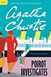 Poirot Investigates          a host of murders most foul—as well as other dastardly crimes—in this intriguing collection of short stories from the one-and-only Agatha Christie.      First there was the mystery of the film star and the...