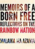 #10: Memoirs of a Born-Free: Reflections on the New South Africa by a Member of the Post-apartheid Generation