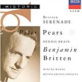 Britten: Serenade for Tenor, Horn and Strings; Seven Sonnets of Michelangelo; Winter Words