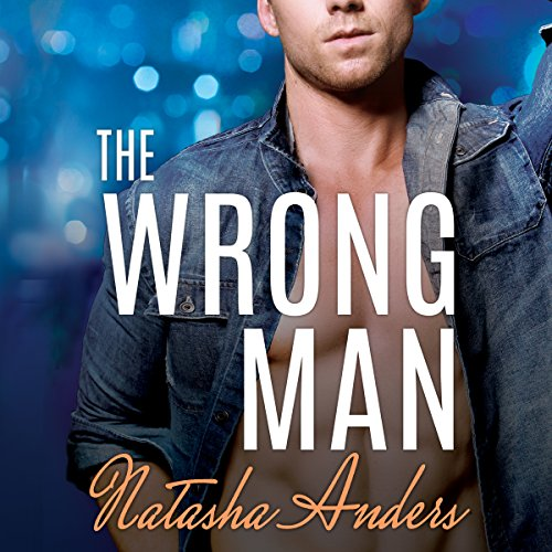 The Wrong Man: Alpha Men Series, Book 3 by Brilliance Audio