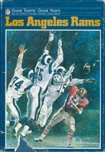 (Los Angeles Rams (Great Teams Great Years Series))