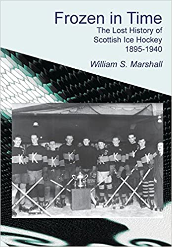 Frozen in Time  The Lost History of Scottish Ice Hockey 1895-1940 ... a47e5d64d