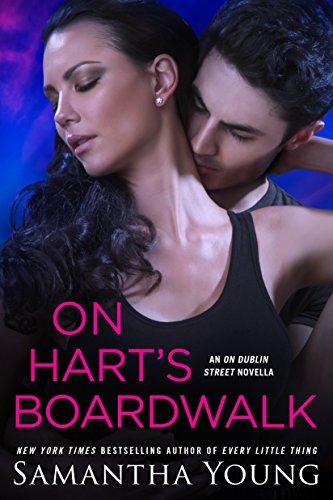 (On Hart's Boardwalk (On Dublin Street Series))
