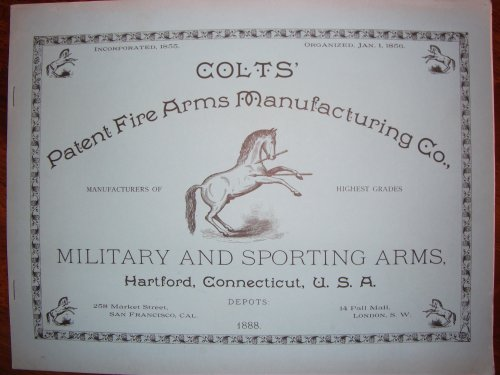 Colts' Patent Fire Arms Manufacturing Co.