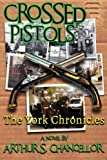 img - for Crossed Pistols book / textbook / text book