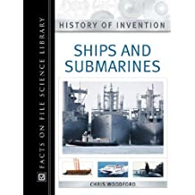 Ships and Submarines (History of Invention)