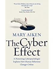 The Cyber Effect: A Pioneering Cyberpsychologist Explains How Human Behaviour Changes Online