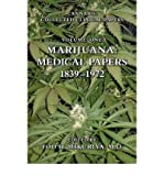 img - for [ Marijuana: Medical Papers, 1839-1972 BY Mikuriya, M. D. Tod H. ( Author ) ] { Hardcover } 2007 book / textbook / text book