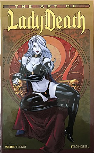 (The Art Of Lady Death Volume 1 Signed Limited Edition Hardcover (Lady Death))
