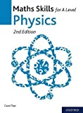 Maths Skills for A Level Physics Second Edition