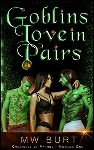 Read GOBLINS LOVE IN PAIRS (Creatures of Mythos) PDF, azw (Kindle), ePub, doc, mobi