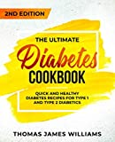 Best Diabetic Cookbooks - The Ultimate Diabetes Cookbook: Quick and Healthy Diabetes Review