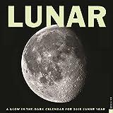 Lunar 2016 Wall Calendar: A Glow-in-the-Dark Calendar for the Lunar Year