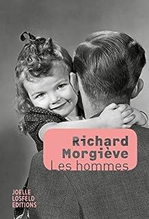 Les hommes, Morgiève, Richard