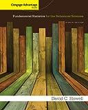 Cengage Advantage Books: Fundamental Statistics for the Behavioral Sciences, Howell, David C., 1285081803