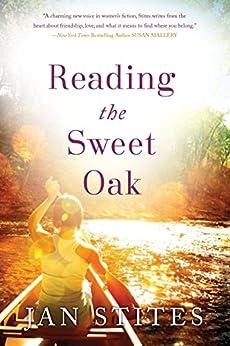 Reading the Sweet Oak by [Stites, Jan]